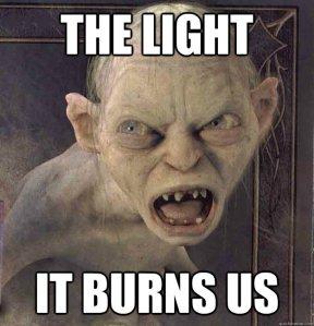 It burns us